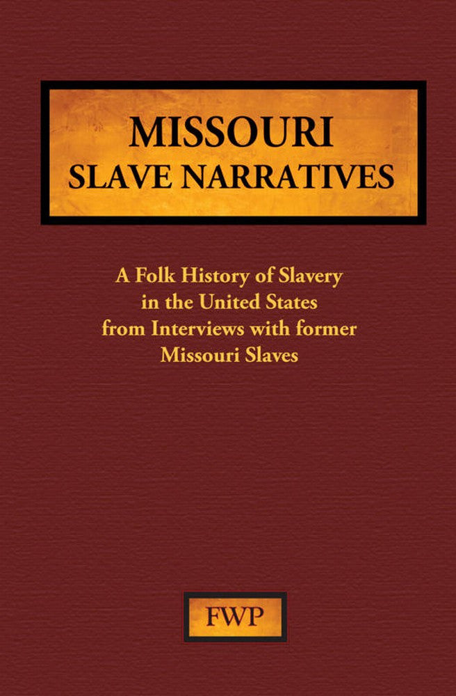 Missouri Slave Narratives