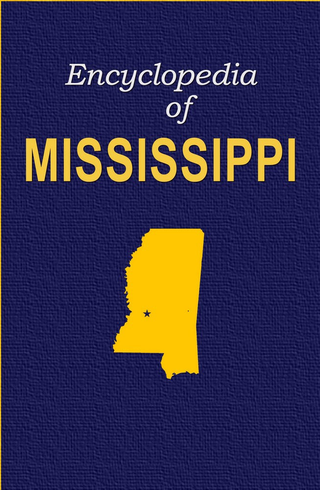 Encyclopedia of Mississippi