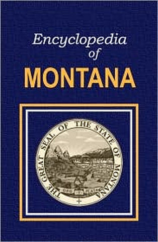Encyclopedia of Montana