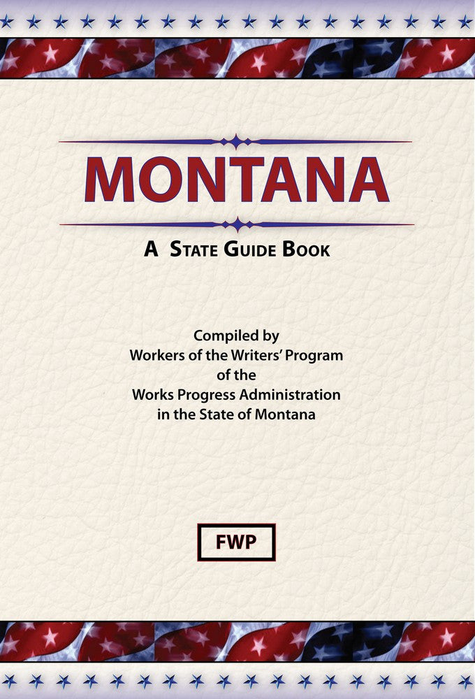 Montana: A State Guide Book