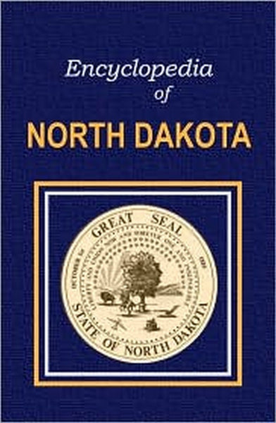 Encyclopedia of North Dakota