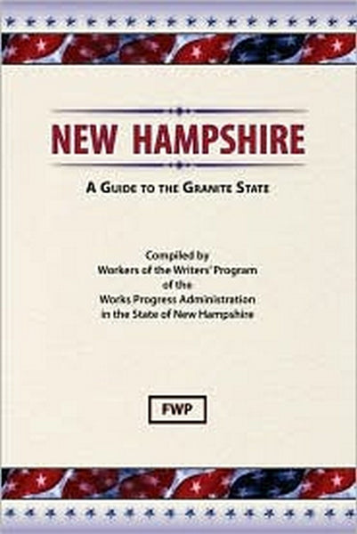 New Hampshire: A Guide To The Granite State