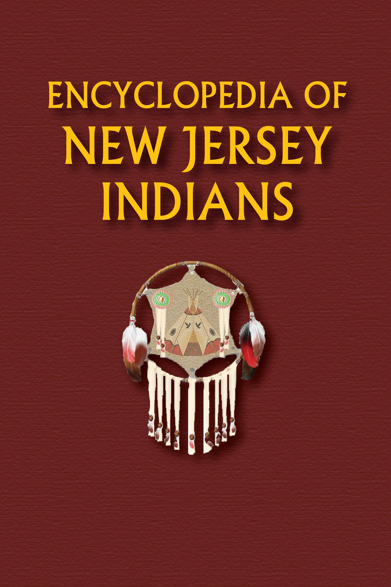 Encyclopedia of New Jersey Indians