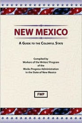 New Mexico: A Guide To The Colorful State