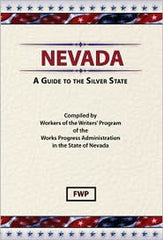 Nevada: A Guide To The Silver State