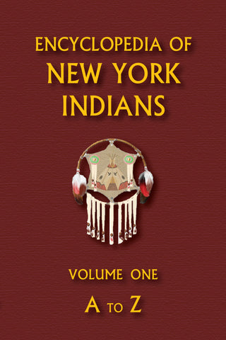 Encyclopedia of New York Indians