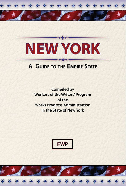 New York: A Guide To The Empire State
