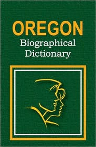 Oregon Biographical Dictionary