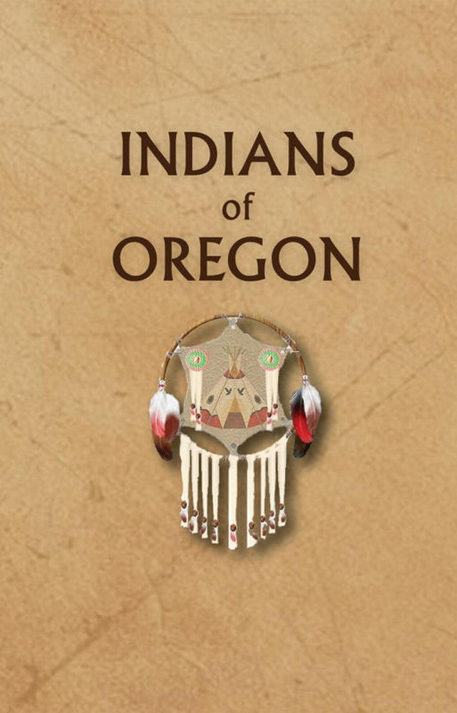 Indians of Oregon