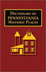 Dictionary of Pennsylvania Historic Places