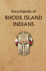Encyclopedia of Rhode Island Indians