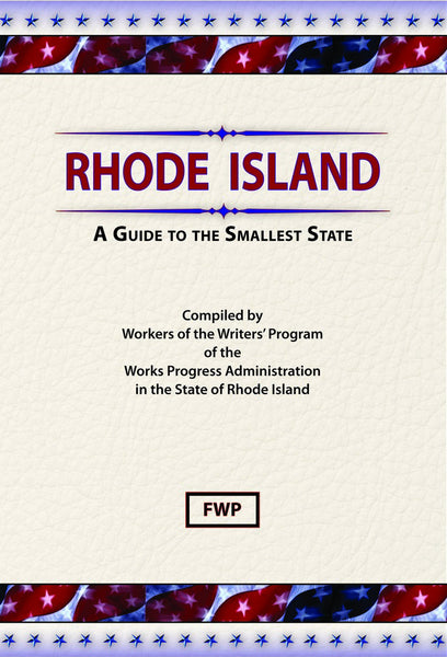 Rhode Island: A Guide To The Smallest State