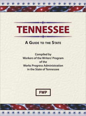 Tennessee: A Guide To The State