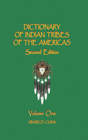 Dictionary of Indian Tribes of the Americas