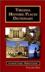 Virginia Historic Places Dictionary