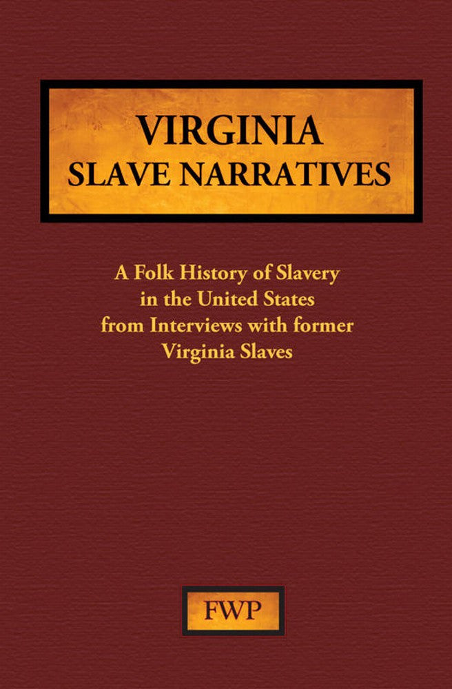 Virginia Slave Narratives