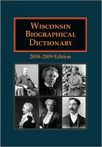 Wisconsin Biographical Dictionary