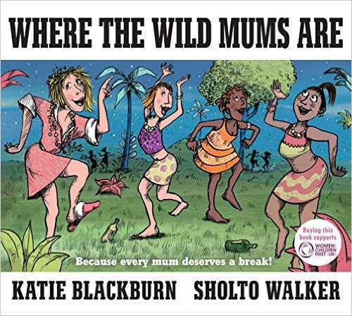 Where The Wild Mums Are - The Corner Booth