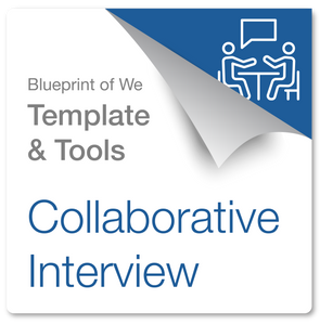 Collaborative Interview: Blueprint of We Template & Collaboration Coaching