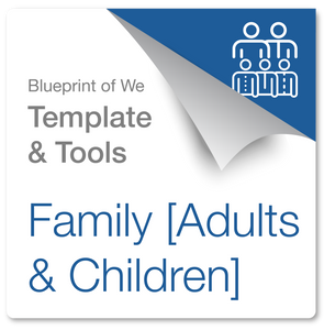 Family [Adults and Children]: Blueprint of We Template & Collaboration Coaching