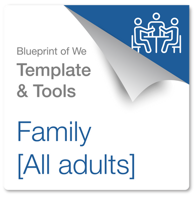 Family [All Adults]: Blueprint of We Template & Collaboration Coaching