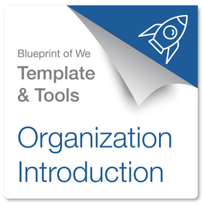 Business or Organization Introduction: Blueprint of We Template & Collaboration Coaching