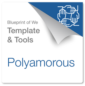 Polyamorous [3+ Intimate Partners]: Blueprint of We Template & Collaboration Coaching