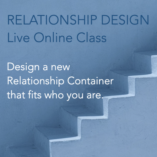 MAY 2020 Blueprint of We: Relationship Design: Transitions - 2-Part ONLINE CLASS