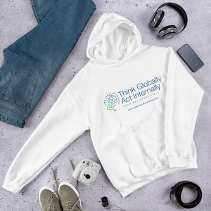 Think Globally. Act Internally. Grow Collaboratively. Hooded Sweatshirt