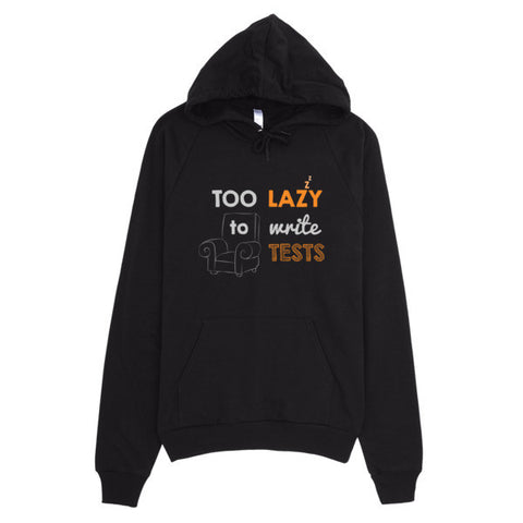 Too Lazy To Write Tests: Hoodie
