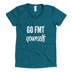 Go FMT Yourself: Women's Tee