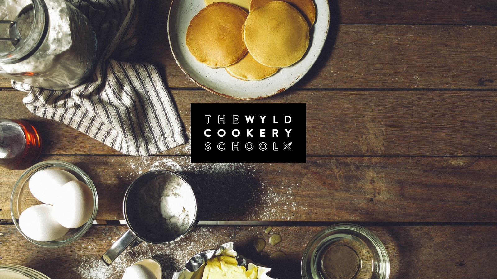 The Wyld Cookery School