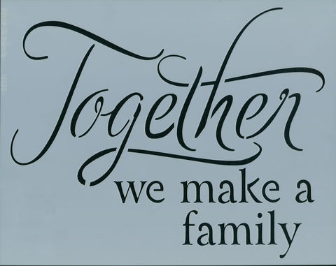 Together We Make a Family Stencil