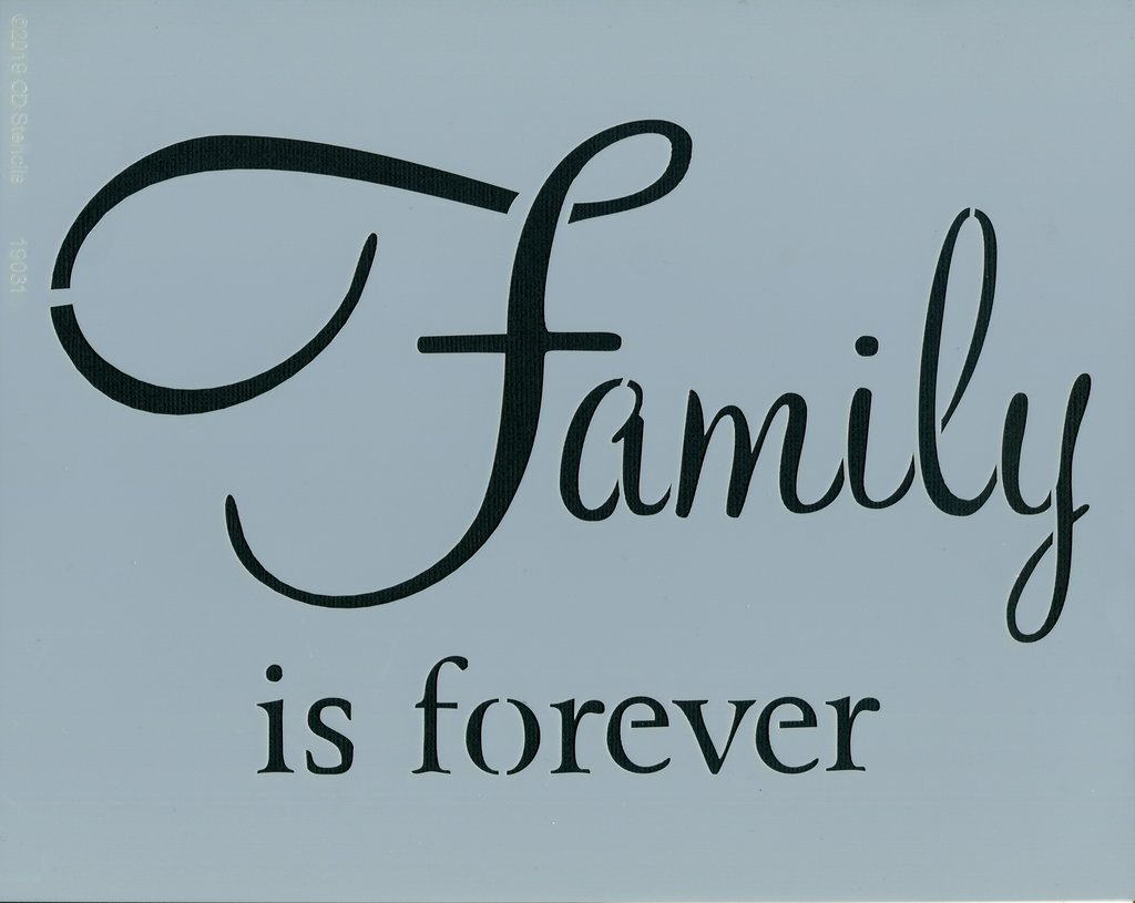Family is Forever Stencil