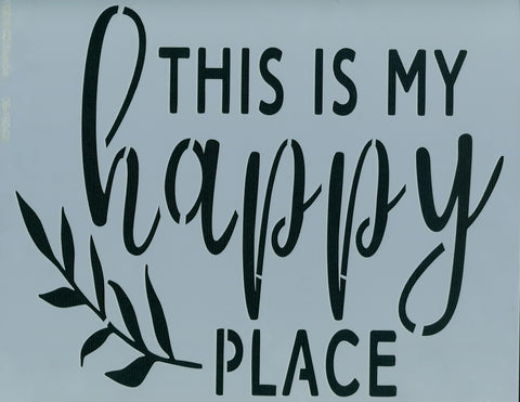 This is My Happy Place Stencil