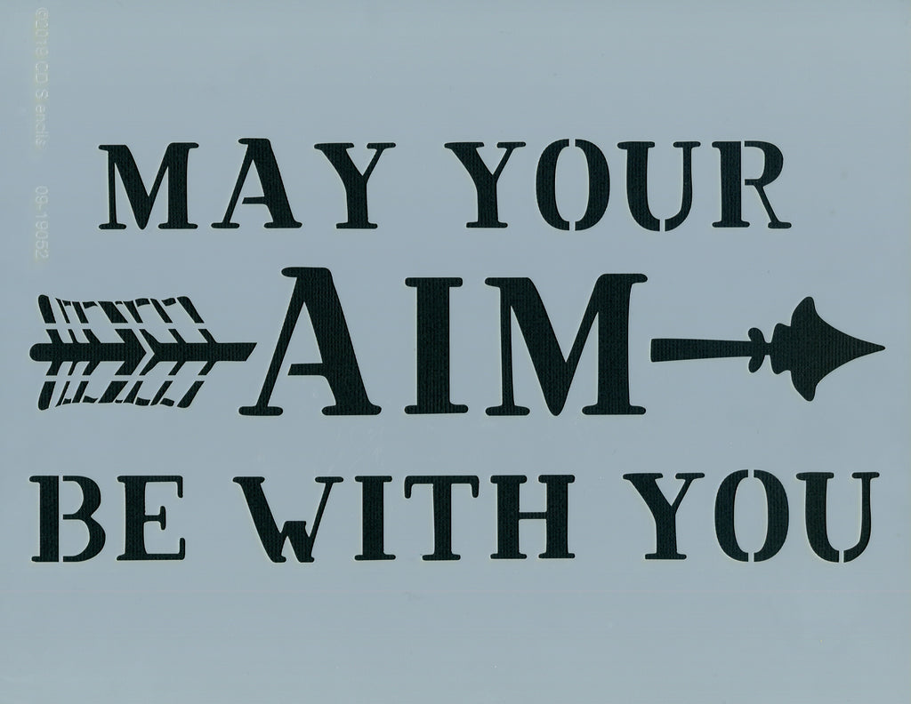 May Your Aim Stencil