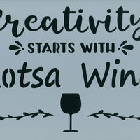 Creativity With Lotsa Wine