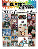 Pixelated Palette - October 2016 Ornament Issue