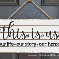 This Is Us, Our Life Stencil