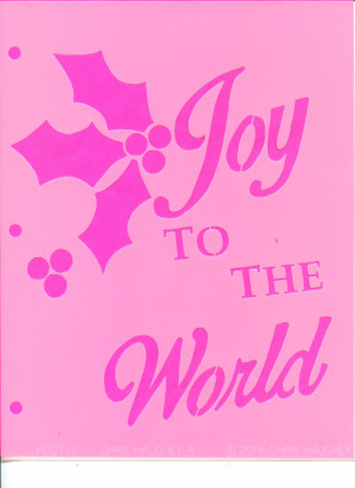 Chris Haughey's Joy to the World Basecoat Stencil