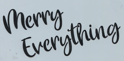 Merry Everything Stencil