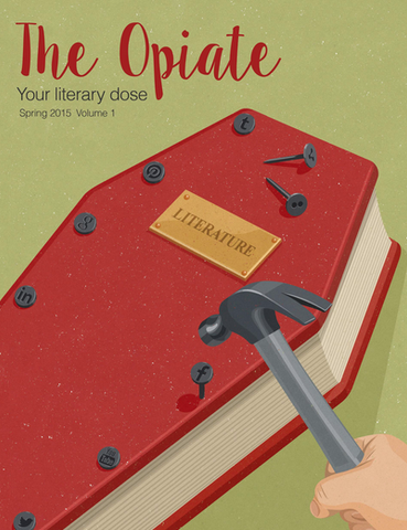 The Opiate: Spring 2015, Vol. 1