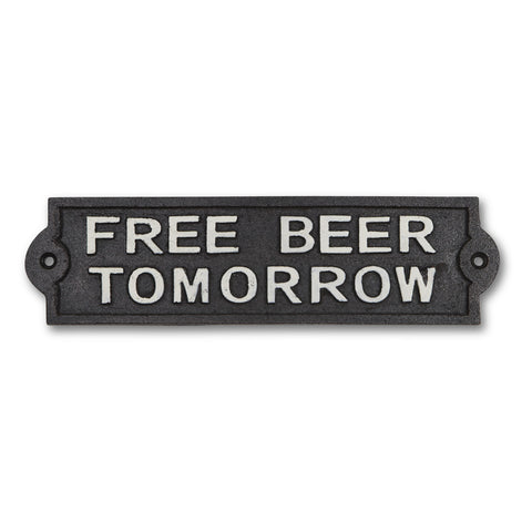 Free Beer Tomorrow Plaque