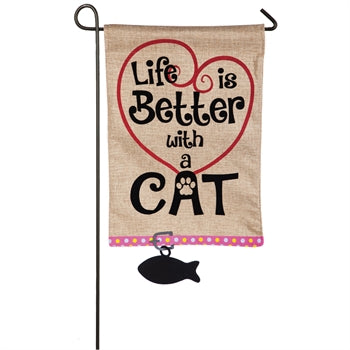 Garden Flag - Life is better w/ a Cat
