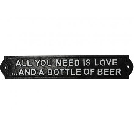 All You Need Is Love.... And A Bottle of Beer Plaque
