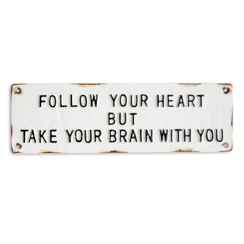 Follow Your Heart Plaque