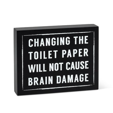 Sign Changing Toilet Paper