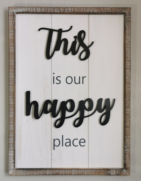 This is our happy place - Sign