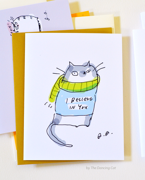 I believe in you - Cat Card - Encouragement Card