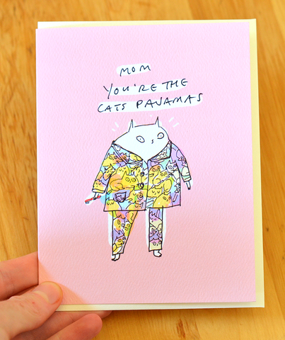 Mom You're the Cat's Pajamas Card